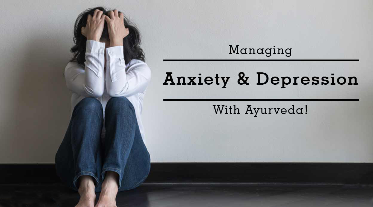End Depression Naturally with Ayurveda